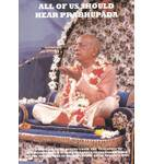 All of Us Should Hear Prabhupada
