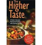 The Higher Taste Vegetarian Cookbook