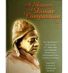 A Shower of Divine Compassion -- Collected Poems of Srila Prabhupada